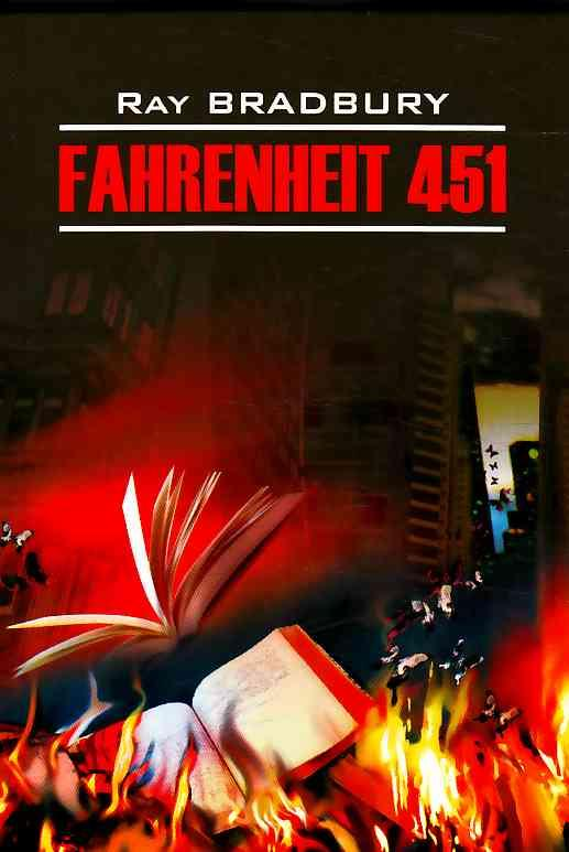 an analysis of the concept of science fiction in the novel fahrenheit 451 by ray bradbury